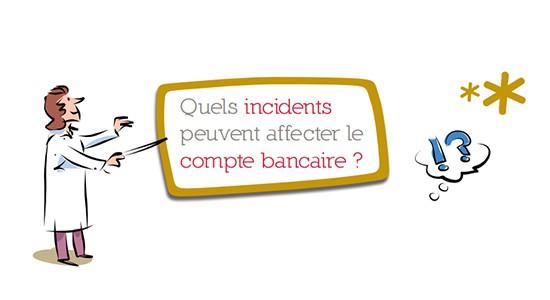 Incidents sur le compte bancaire